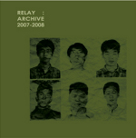 RELAY : Archive 2007 - 2008