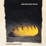 john butcher group / somethingtobesaid